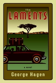 The Laments - A Novel ebook by George Hagen