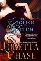 The English Witch ebook by Loretta Chase