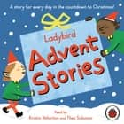 Ladybird Advent Stories audiobook by Ladybird