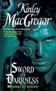 Sword of Darkness ebook by Kinley MacGregor
