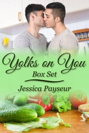 Yolks on You Box Set ebook by Jessica Payseur