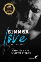 Sinner love ebook by Chlore Smys, Juliette Pierce