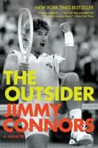 The Outsider ebook by Jimmy Connors