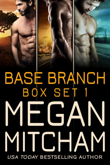 Base Branch Series - Box Set 1 ebook by Megan Mitcham