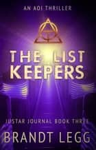 The List Keepers ebook by Brandt Legg