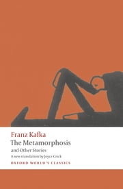 The Metamorphosis and Other Stories ebook by Franz Kafka,Joyce Crick,Ritchie Robertson