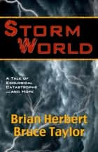 Stormworld ebook by Brian Herbert, Bruce Taylor