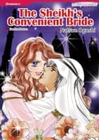 THE SHEIKH'S CONVENIENT BRIDE (Mills & Boon Comics) - Mills & Boon Comics ebook by Sandra Marton, Natsue Ogoshi