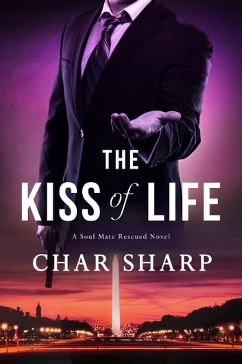 The Kiss of Life ebook by Char Sharp
