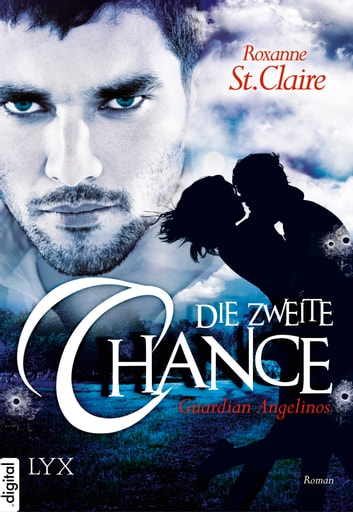 Guardian Angelinos - Die zweite Chance ebook by Roxanne St. Claire