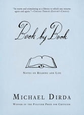 Book by Book - Notes on Reading and Life ebook by Michael Dirda