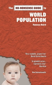 The No-Nonsense Guide to World Population ebook by Vanessa Baird