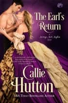 The Earl's Return 電子書籍 by Callie Hutton