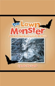 The Lawn Monster - A Book To Help Kids Learn To Be Brave ebook by Lynda Stevens