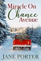 Miracle on Chance Avenue ekitaplar by Jane Porter