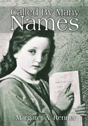 Called By Many Names ebook by Margaret Renner
