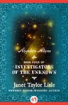 Angela's Aliens ebook by Janet Taylor Lisle