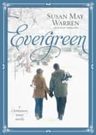 Evergreen - A Christiansen Winter Novella ebook by