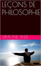 LEÇONS DE PHILOSOPHIE eBook by Simone Weil