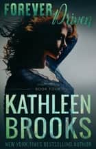 Forever Driven ebook by Kathleen Brooks