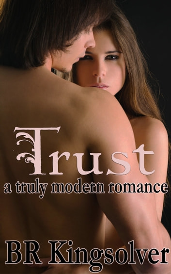 Trust ebook by BR Kingsolver