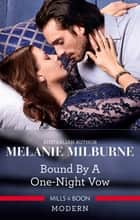 Bound By A One-Night Vow ebook by Melanie Milburne