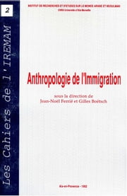 Anthropologie de l'immigration ebook by Jean-Loup Amselle, Gilles Boëtsch, Jean-Noël Ferrié,...