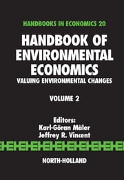 Handbook of Environmental Economics: Valuing Environmental Changes ebook by Maler, Karl-Goran