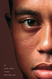 Tiger Woods ebook by Jeff Benedict, Armen Keteyian