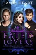 Fated Lovers ebook by