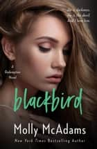 Blackbird - A Redemption Novel, #1 ebook by