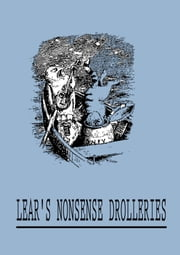 Lear's Nonsense Drolleries ebook by William Foster