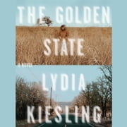 The Golden State audiobook by Lydia Kiesling
