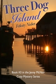 Three Dog Island ebook by Felicity Nisbet