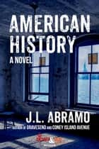 American History ebook by J.L. Abramo