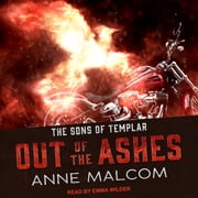 Out of the Ashes audiobook by Anne Malcom