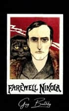 Farewell Nikola! ebook by Guy Boothby