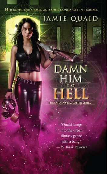 Damn Him to Hell ebook by Jamie Quaid
