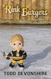 Rink Burgers ebook by Todd Devonshire