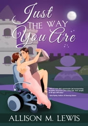 Just the Way You Are ebook by Allison M. Lewis