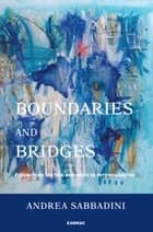 Boundaries and Bridges ebook by Andrea Sabbadini
