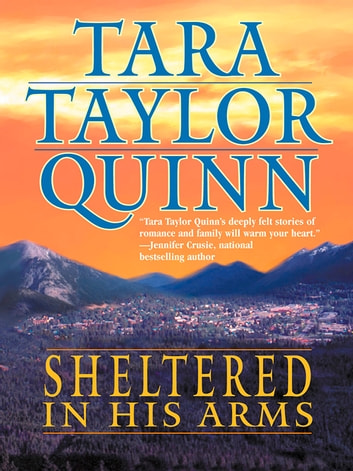 Sheltered in His Arms ebook by Tara Taylor Quinn