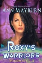 Roxy's Warriors ebook by