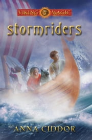 Stormriders - Viking Magic Book 3 ebook by Anna Ciddor
