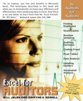 Excel for Auditors: Audit Spreadsheets Using Excel 97 Through Excel 2007 ebook by Jelen, Bill