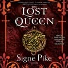 The Lost Queen audiobook by Signe Pike, Toni Frutin