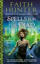 Spells for the Dead ebook by Faith Hunter
