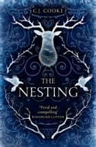 The Nesting ebook by C.J. Cooke