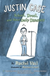 Justin Case - School, Drool, and Other Daily Disasters ebook by Rachel Vail