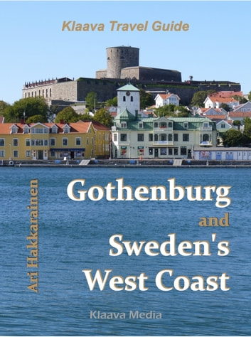 Gothenburg and Sweden's West Coast ebook by Ari Hakkarainen